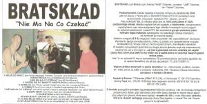 2004 - BRATSKLAD - Nie Ma Na Co Czekać (cover colour)