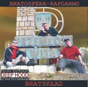 2005 - BRATSKLAD - Bratosfera Rap Darmo (front)