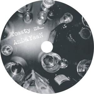 2008 - AnD i Ya'aN - Toasty Za (CD)