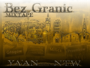 2013 - NTW+YA'AN - BEZ GRANIC Mixtape - Front (Alien)