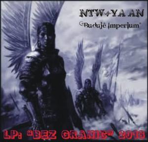 2013 - NTW+YA'AN - singiel BUDUJE IMPERIUM